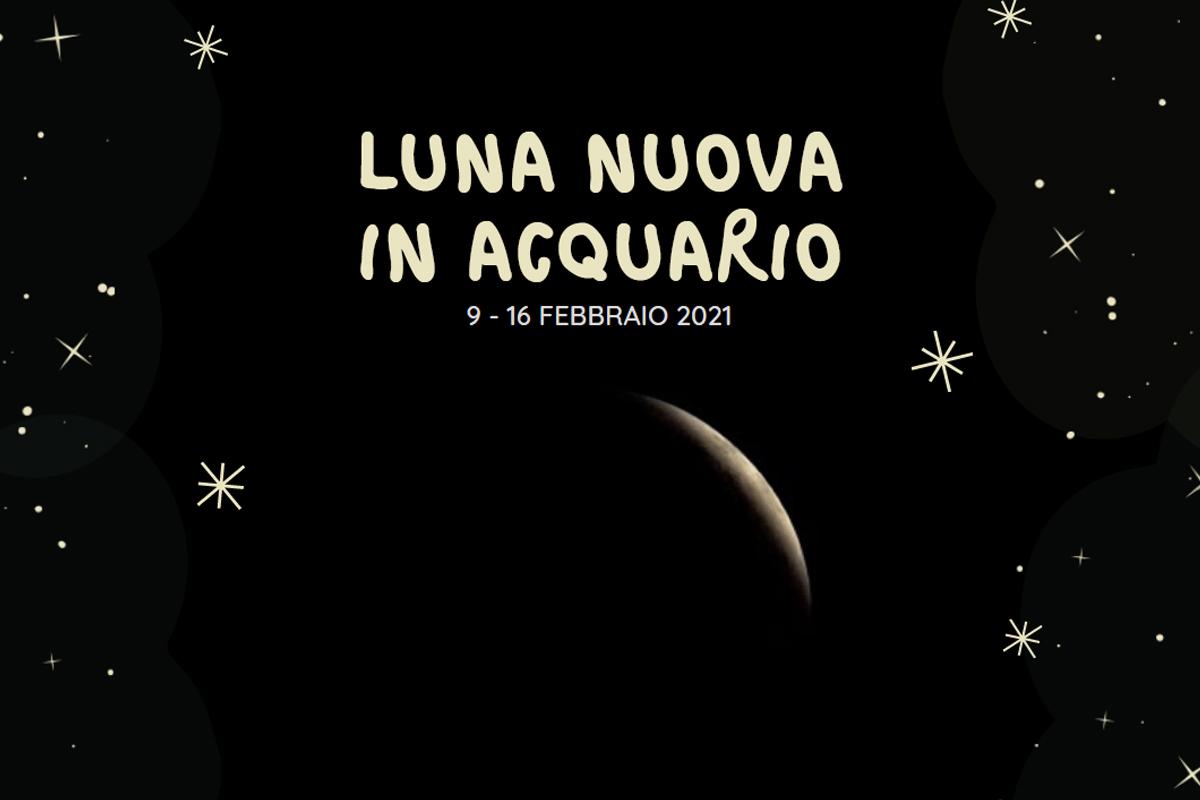 Oroscopo 9 - 16 febbraio 2021, Luna Nuova in Acquario